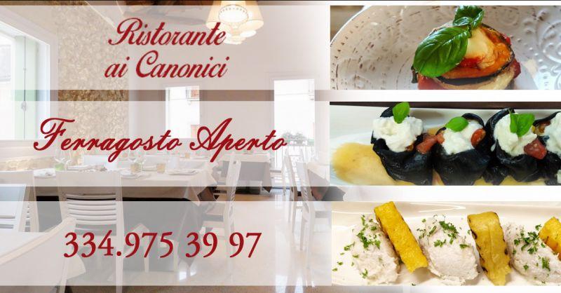 Offerta Ristoranti apeti a ferragosto Vicenza - Occasione Menù di Ferragosto piatti tipici Vicentini