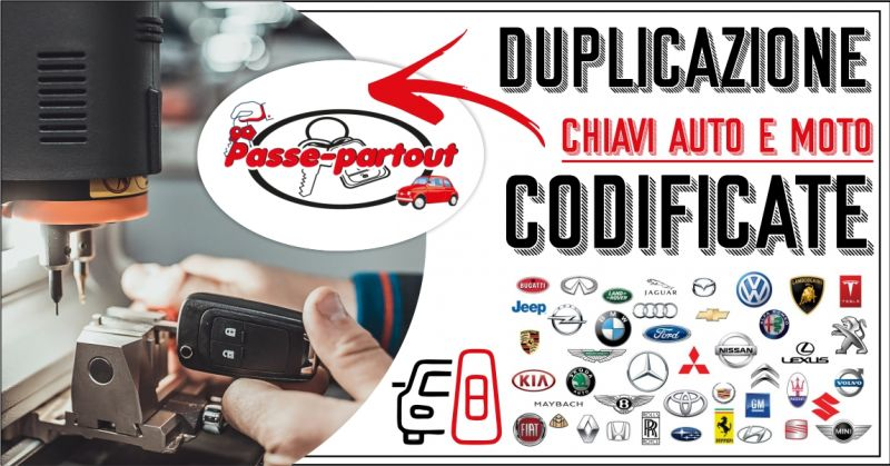 PASSE-PARTOUT - OFFERTA DUPLICAZIONE CHIAVI AUTO E MOTO CODIFICATE