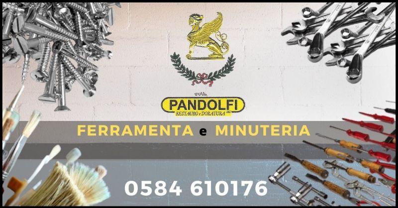 offerta negozio articoli da ferramenta e minuteria Versilia - PANDOLFI