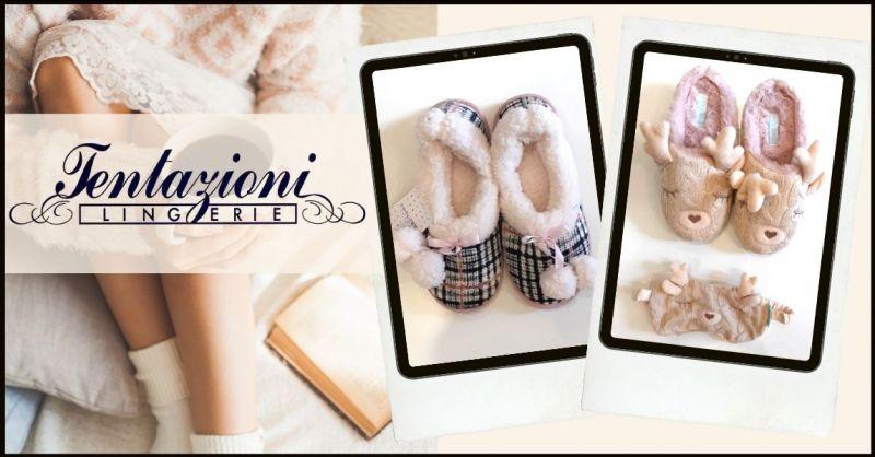 offerta pantofole e pigiameria per idee regalo originali Versilia - TENTAZIONI LINGERIE