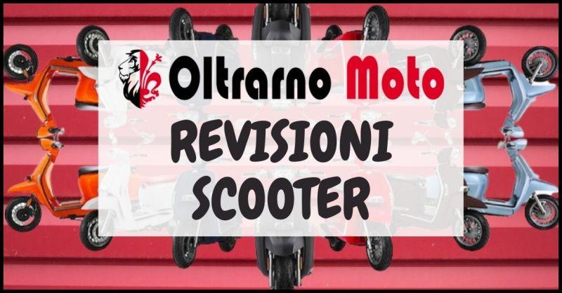offerta revisione scooter Firenze - promozione revisioni scooter a benzina Firenze