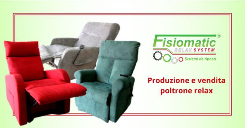 FISIOMATIC offerta vendita poltrone relax roma - occasione fabbrica poltrone relax roma