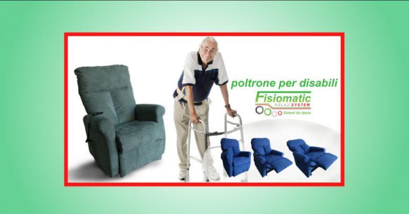 FISIOMATIC - offerta realizzazione poltrone ortopediche per disabili roma