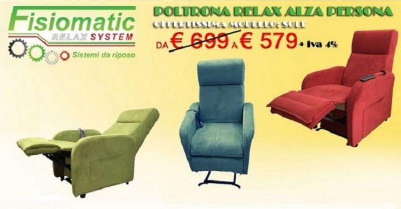 FISIOMATIC - Offerta poltrona relax alza persona modello Sole Roma