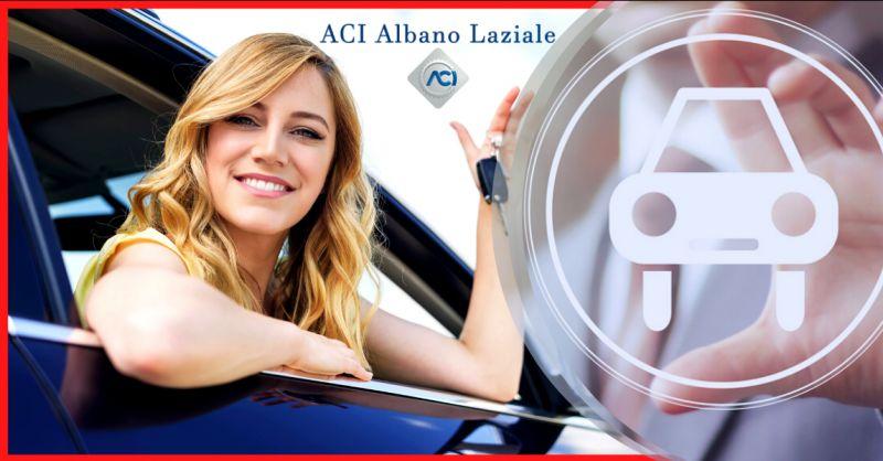 ACI ALBANO LAZIALE - offerta passaggi di proprieta auto Albano laziale