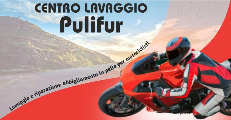 CENTRO LAVAGGIO PULIFUR - Offerta servizio lavaggio e riparazione tute moto in pelle Bergamo