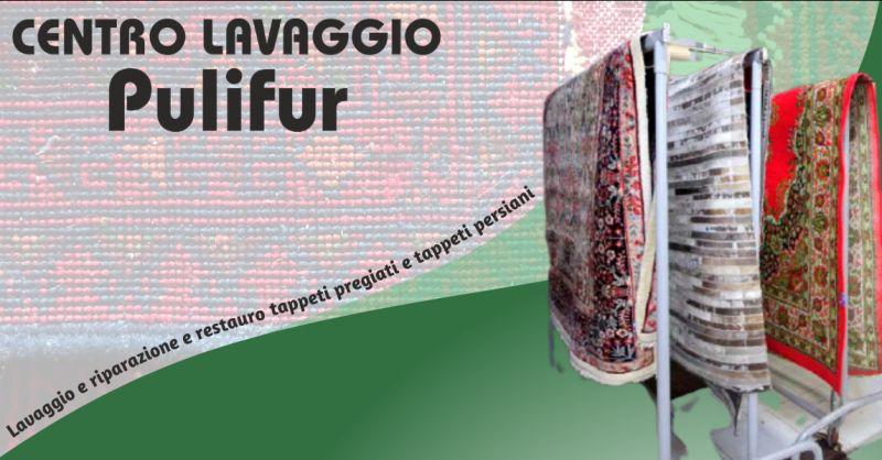 CENTRO LAVAGGIO PULIFUR - Offerta riparazione e restauro tappeti persiani pregiati Bergamo