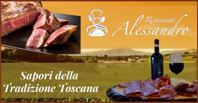 occasione ristorante menu tradizioni Toscane - RISTORANTE ALESSANDRO