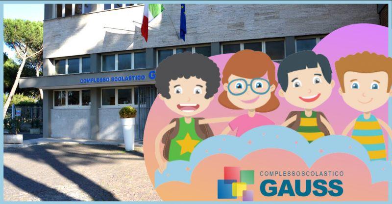 COMPLESSO SCOLASTICO GAUSS - offerta iscrizione scuola primaria paritaria Roma
