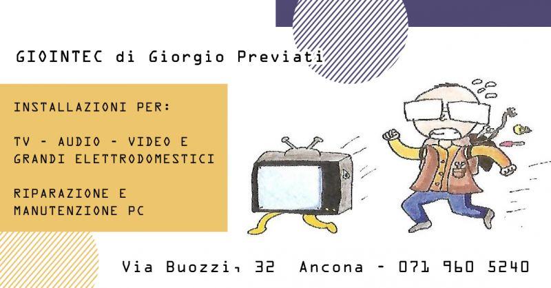 Offerta Riparazione Computer Antenne Ancona - Occasione Installazione Elettrodomestici Ancona