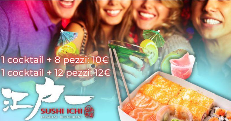 SUSHI ICHI Offerta apericena con sushi Riposto - promozione aperitivo sushi Catania
