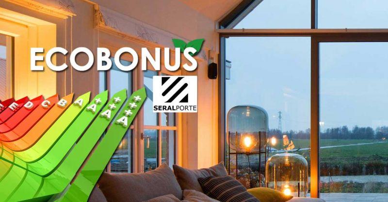 Seralporte - offerta ecobonus 2021 sostituzione e installazione infissi bari – occasione sostituzione porte finestre con ecobonus 2021 locorotondo bari