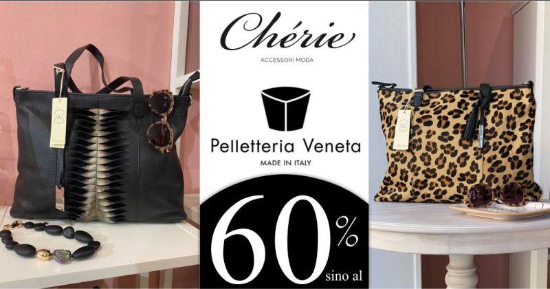 CHERIE Macomer - promozione borse Pelletteria Veneta scontate