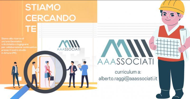 Offerta lavoro studio tecnico Milano - occasione lavoro ingegnere architetto o geometra Arluno