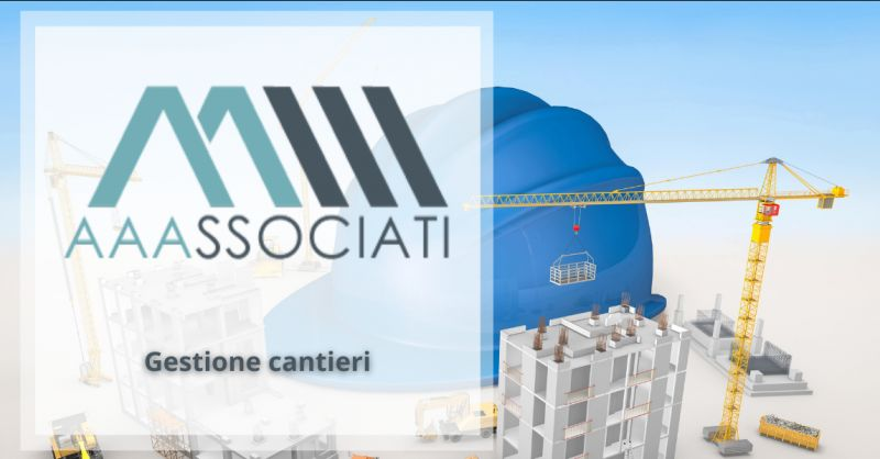 AAASSOCIATI - Offerta gestione cantieri Milano