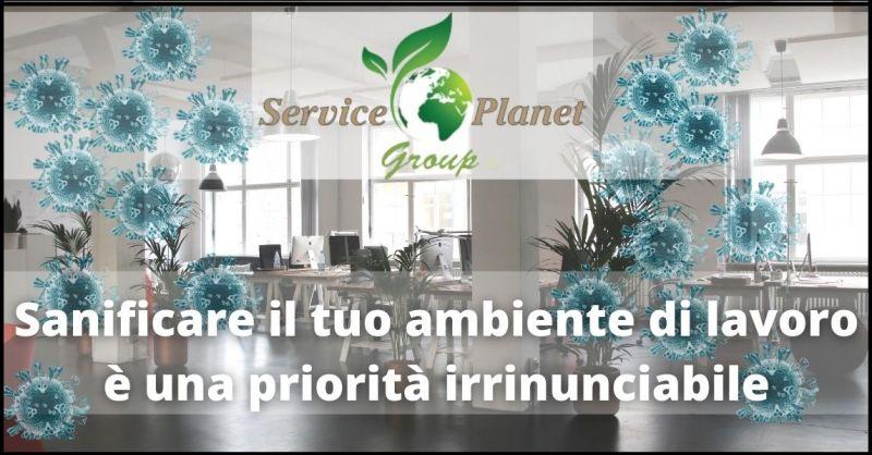 OFFERTA SANIFICAZIONE AMBIENTI DI LAVORO E DOMESTICI PISA - SERVICE PLANET GROUP