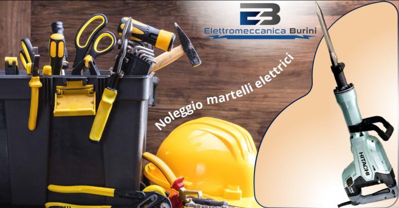 ELETTROMECCANICA BURINI - Offerta Noleggio martelli elettrici Bergamo