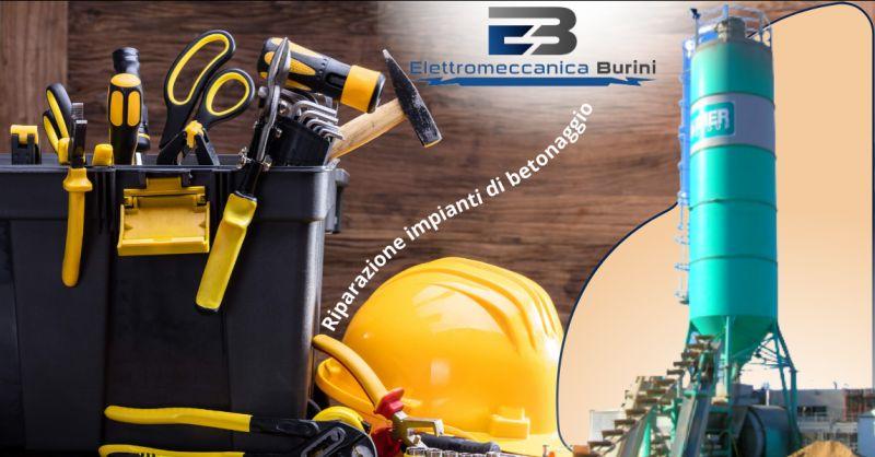 ELETTROMECCANICA BURINI - Offerta Riparazione impianti di betonaggio Bergamo