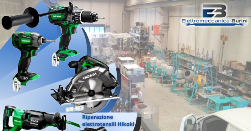 ELETTROMECCANICA BURINI - Offerta centro riparazione elettroutensili Hikoki Bergamo