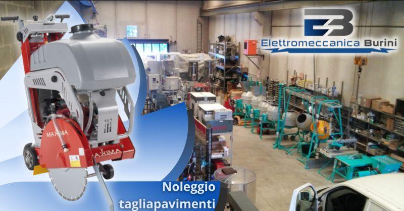 ELETTROMECCANICA BURINI - Offerta tagliapavimenti a noleggio Bergamo