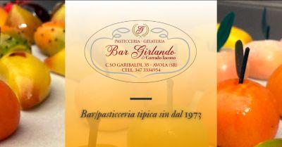 bar girlando offerta bar pasticceria avola occasione pasticceria tipica siciliana siracusa