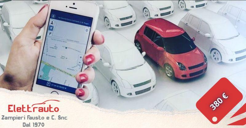 Offerta antifurto satellitare auto con app Brescia - occasione antifurto auto San Zeno Naviglio