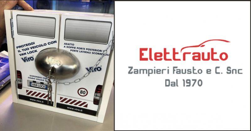 ELETTRAUTO ZAMPIERI - Offerta serratura di sicurezza Van Lock Protezione porte Brescia