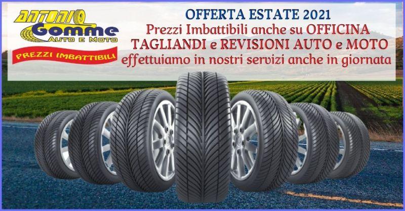 offerta pneumatici estivi Pistoia - occasione vendita e installazione pneumatici Pistoia