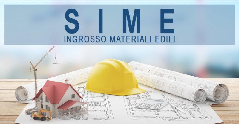 SIME Offerta ingrosso materiale edile Roma - occasione ingrosso edilizia Roma