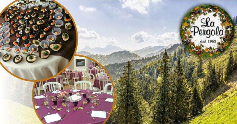 LA PERGOLA offerta aziende di catering Roma - occasione ristorante dove mangiare a Montelanico