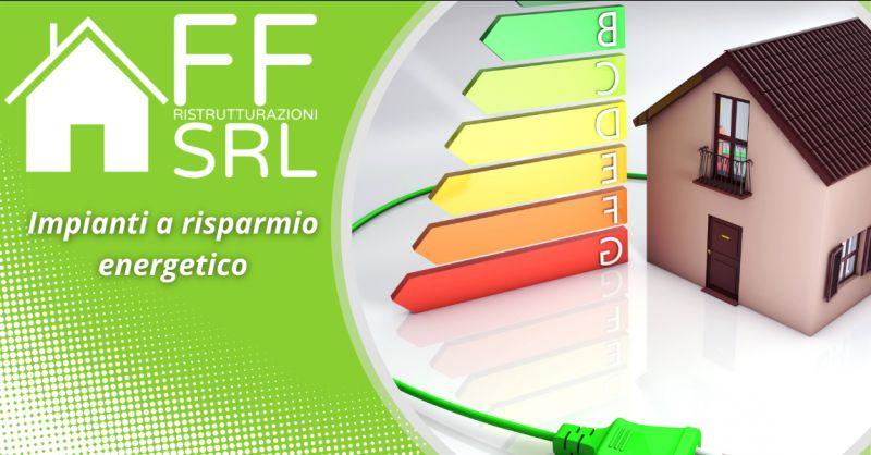 FF RISTRUTTURAZIONI - Offerta Impianti a Risparmio Energetico Roma