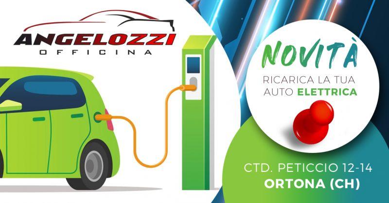 Offerta Colonnine di Ricarica Elettrica Auto Ortona - Occasione Stazione di ricarica Auto Elettrica Ortona