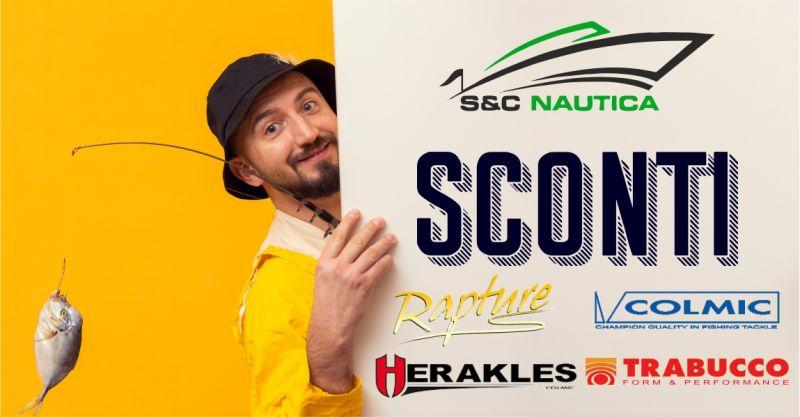 S & C NAUTICA - offerta sconti articoli per la pesca