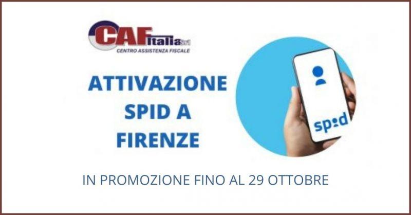 occasione attivazione Spid a Firenze - offerta Sistema Pubblico di Identita Digitale Firenze