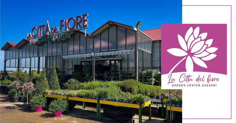 LA CITTA DEL FIORE GARDEN CENTER - offerta vasto assortimento prodotti giardinaggio cura del verde