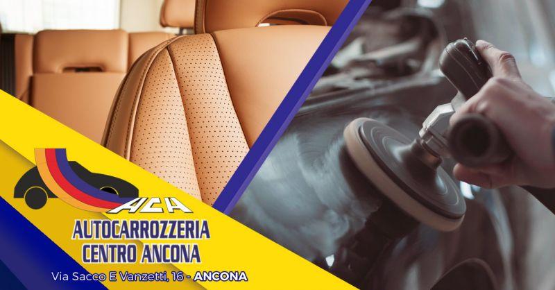 Offerta Servizio Riparazione Carrozzeria Auto Ancona - Occasione Ripristino Interni Auto Ancona