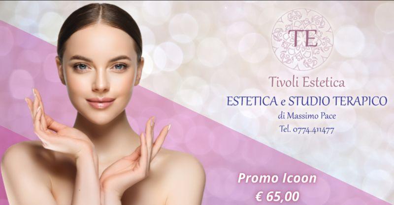 TIVOLI ESTETICA Offerta Icoone viso Roma - promozione trattamento tonificante viso Tivoli