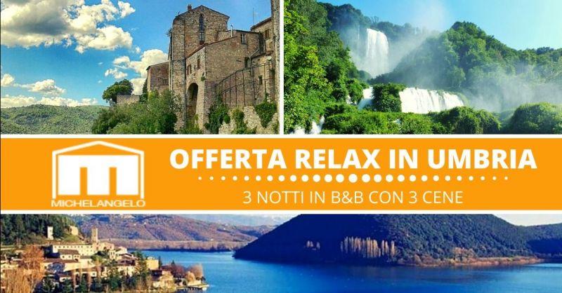 HOTEL MICHELANGELO - Offerta relax vacanza in Umbria Terni - Occasione weekend di relax in Umbria Terni