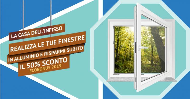 Offerta sostituzione infissi con detrazione 2019 Terni - occasione ecobonus 2019 finestre Terni