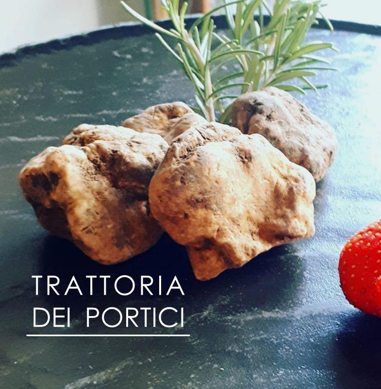 TRATTORIA DEI PORTICI offerta menu degustazione tartufo bianco d alba - promozione specialita tartufo