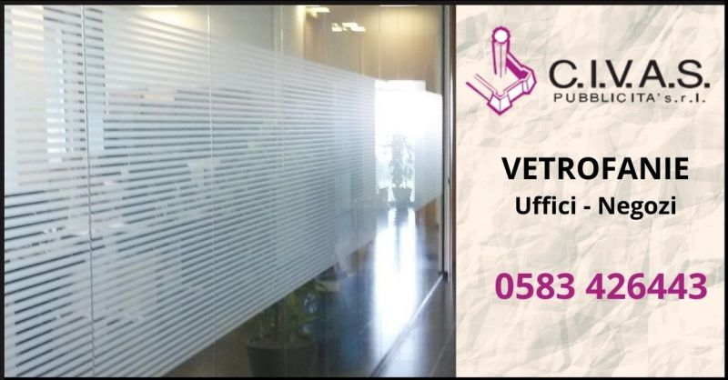 occasione vetrofanie personalizzate per uffici e negozi Lucca - CIVAS PUBBILICITA'