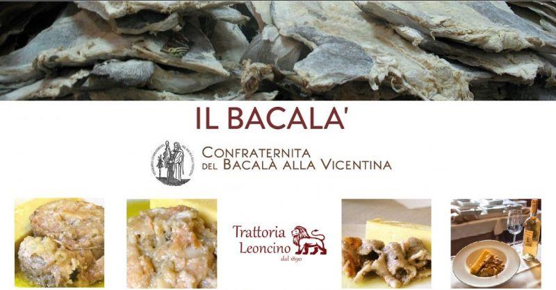 Trattoria Leoncino Offerta ristorante specialità baccalà alla vicentina tradizzione stoccafisso