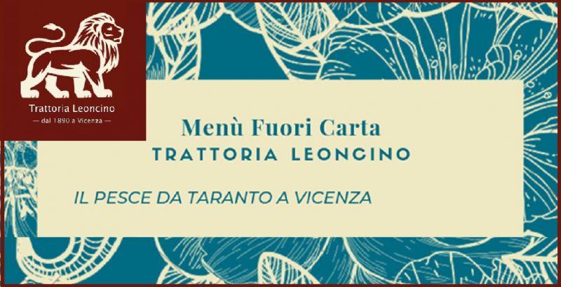 TRATTORIA LEONCINO - Offerta menù specialità pesce - Occasione mangiare pesce vicino a Vicenza