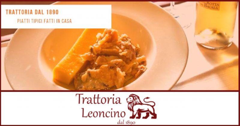 Trattoria Leoncino Ristorante vicentino specializzato bolliti di carne cucina casalinga veneta