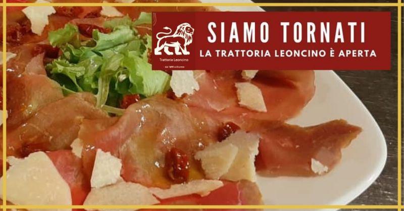TRATTORIA LEONCINO - Promozione carpaccio di manzo speziato con pomodorini secchi e grana