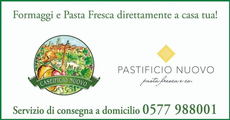 offerta consegna a domicilio formaggi e pasta fresca Siena e provincia - CASEIFICIO NUOVO