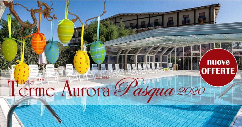 offerta vacanze Terme Aurora Pasqua 2020  in pensione completa