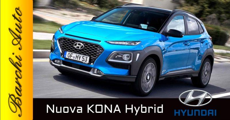 Offerta vendita Hyundai Kona Hybrid Ravenna - occasione gamma Hyundai ibrida Forlì Cesena