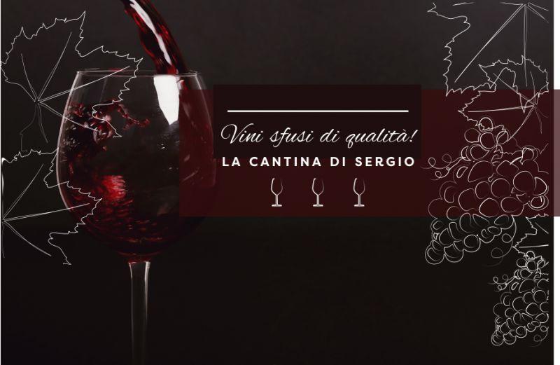 LA CANTINA DI SERGIO offerta punto vendita vino sfuso rosso – promozione vini bianchi alla spina