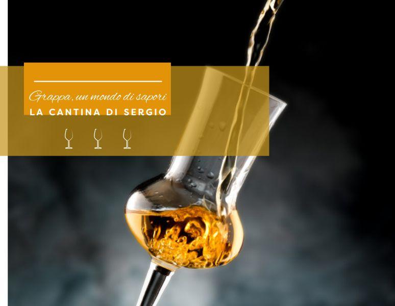 LA CANTINA DI SERGIO offerta rivendita grappa barricata – promozione grappe aromatiche